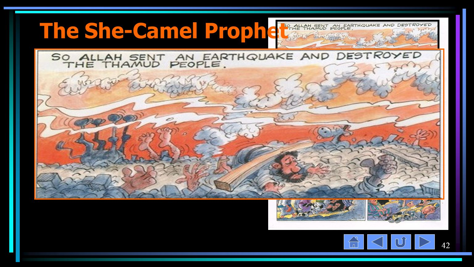 42 The She-Camel Prophet