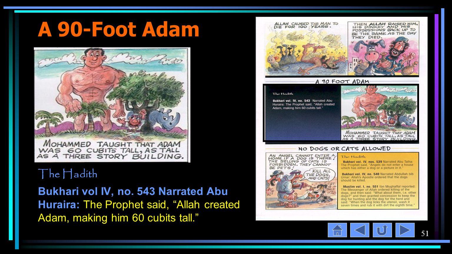 51 A 90-Foot Adam The Hadith Bukhari vol IV, no.
