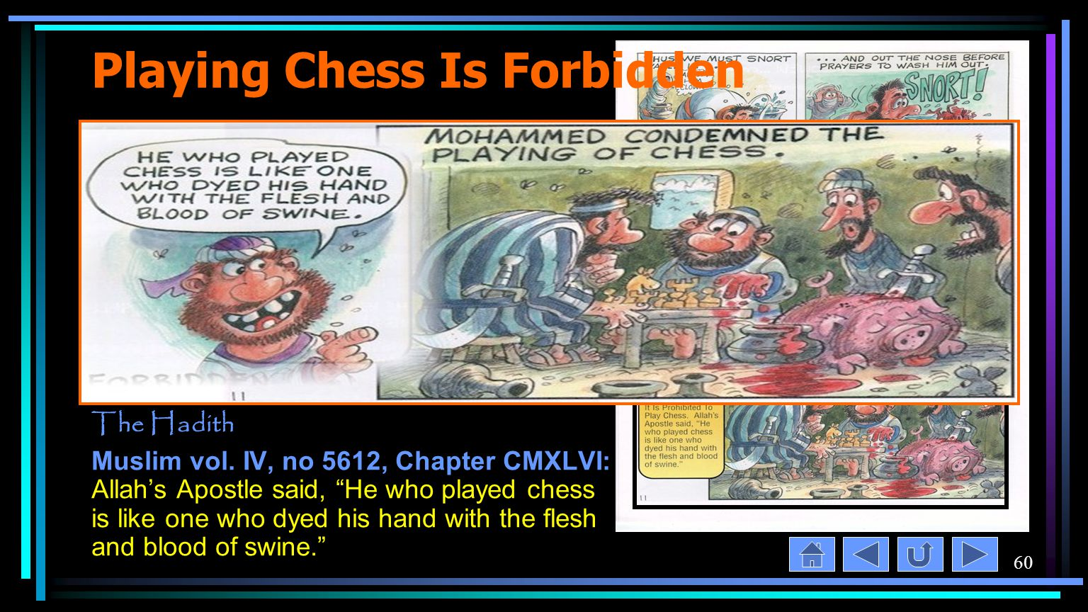 60 Playing Chess Is Forbidden The Hadith Muslim vol.
