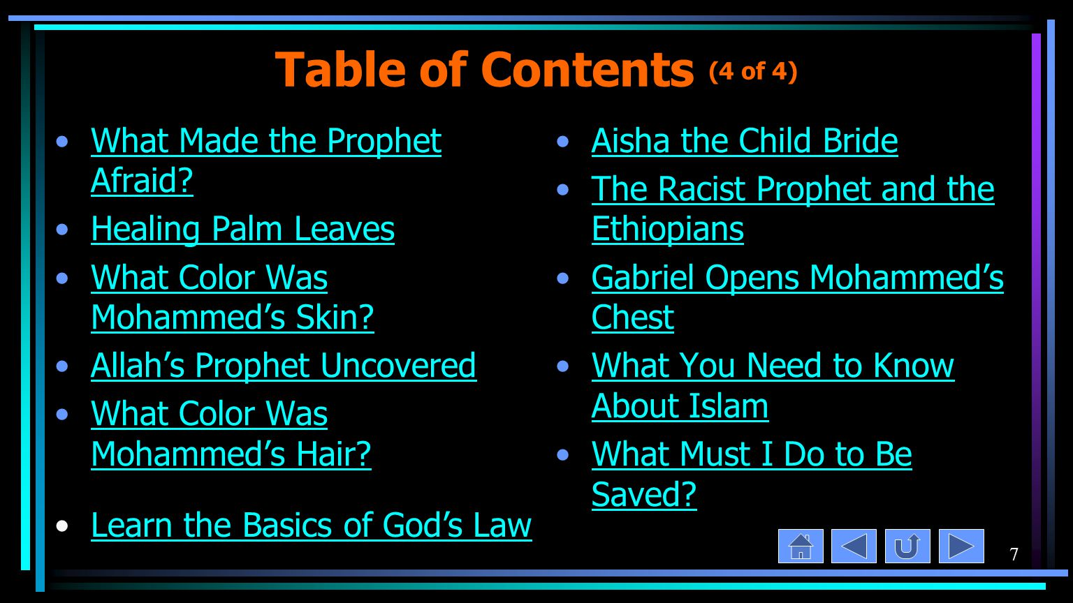 7 Table of Contents (4 of 4) What Made the Prophet Afraid What Made the Prophet Afraid.