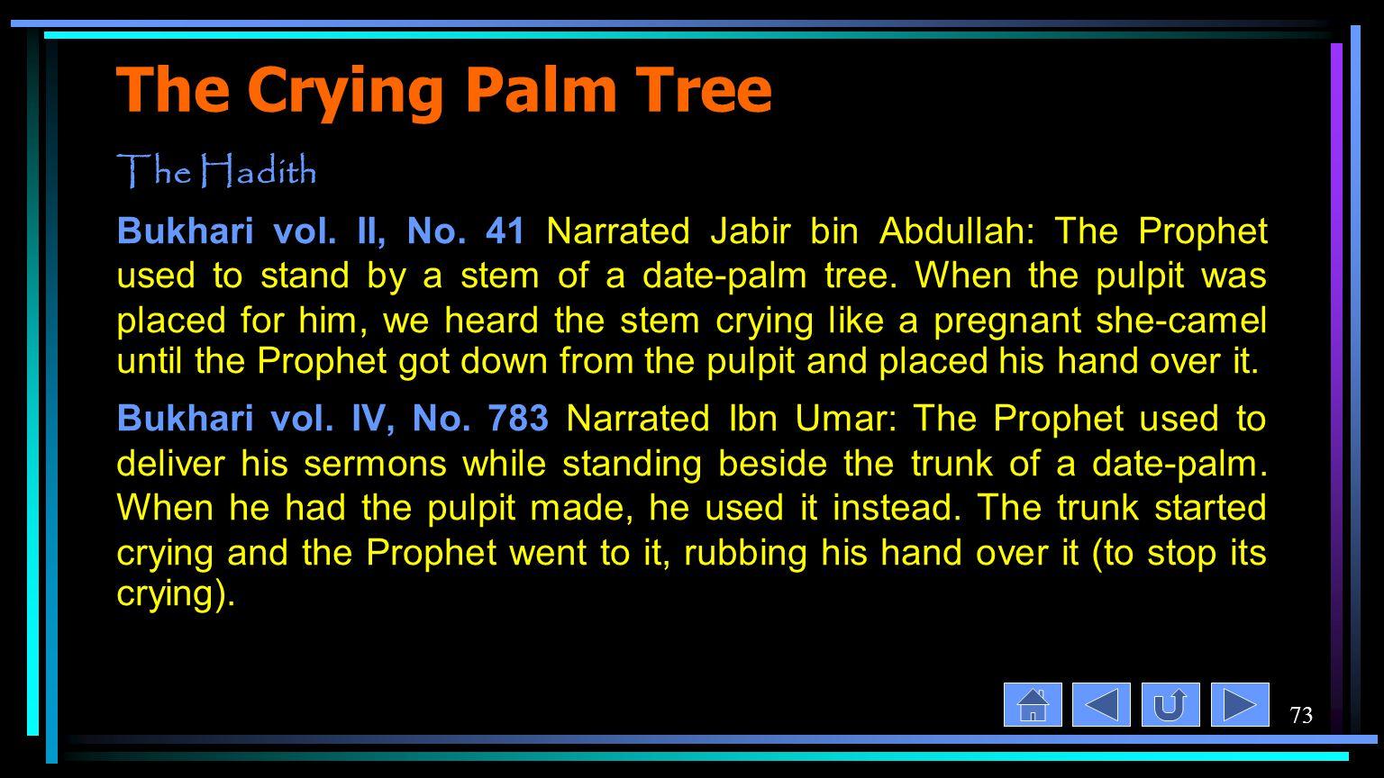 73 The Crying Palm Tree The Hadith Bukhari vol. II, No.