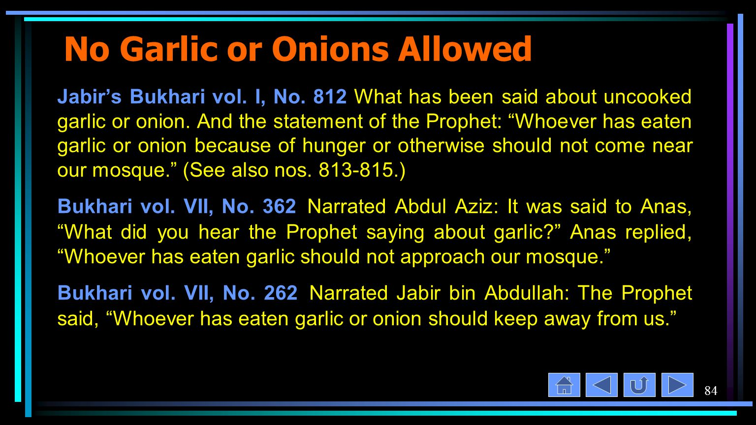 84 No Garlic or Onions Allowed Jabir's Bukhari vol.