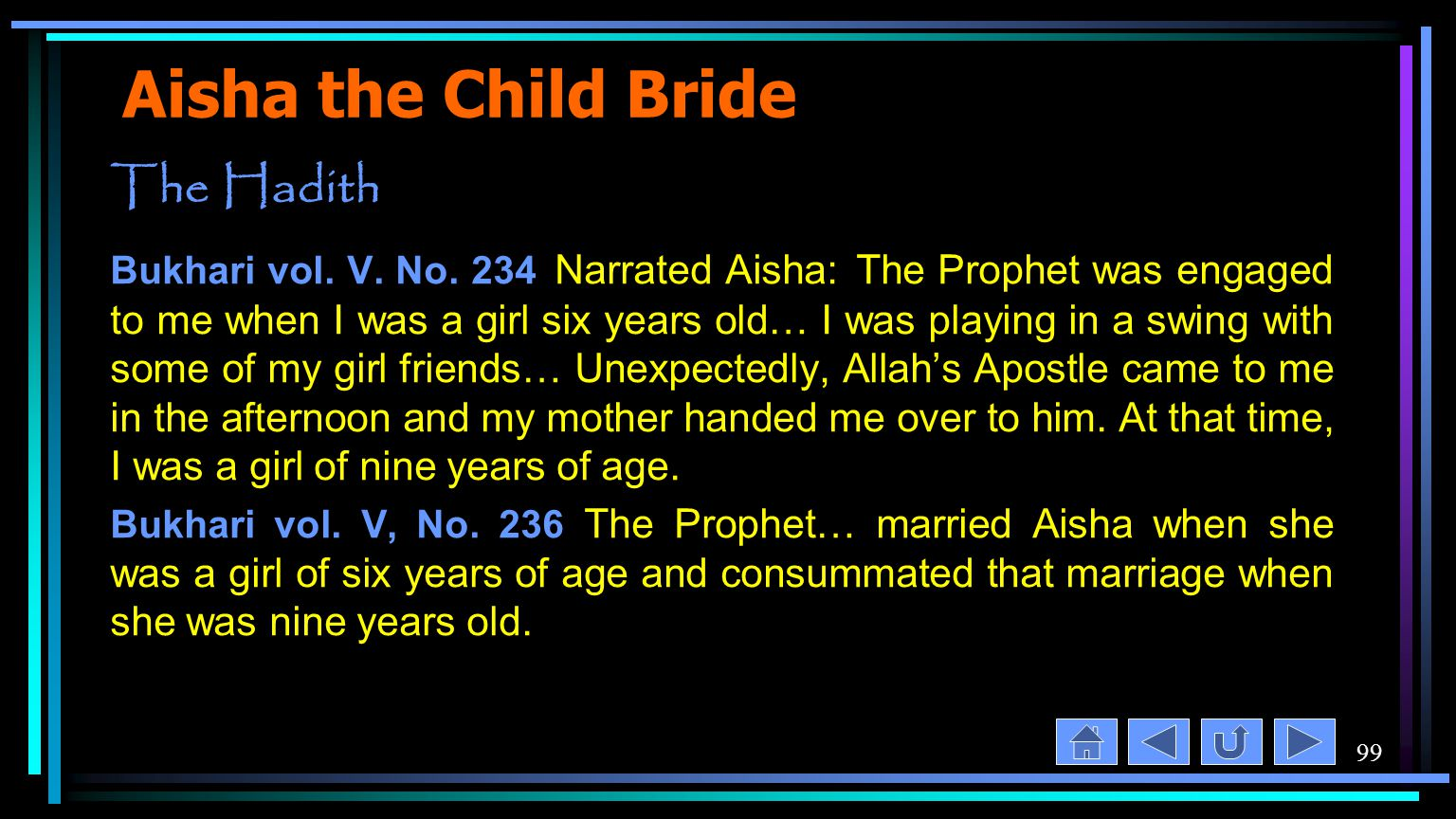 99 Aisha the Child Bride The Hadith Bukhari vol. V.