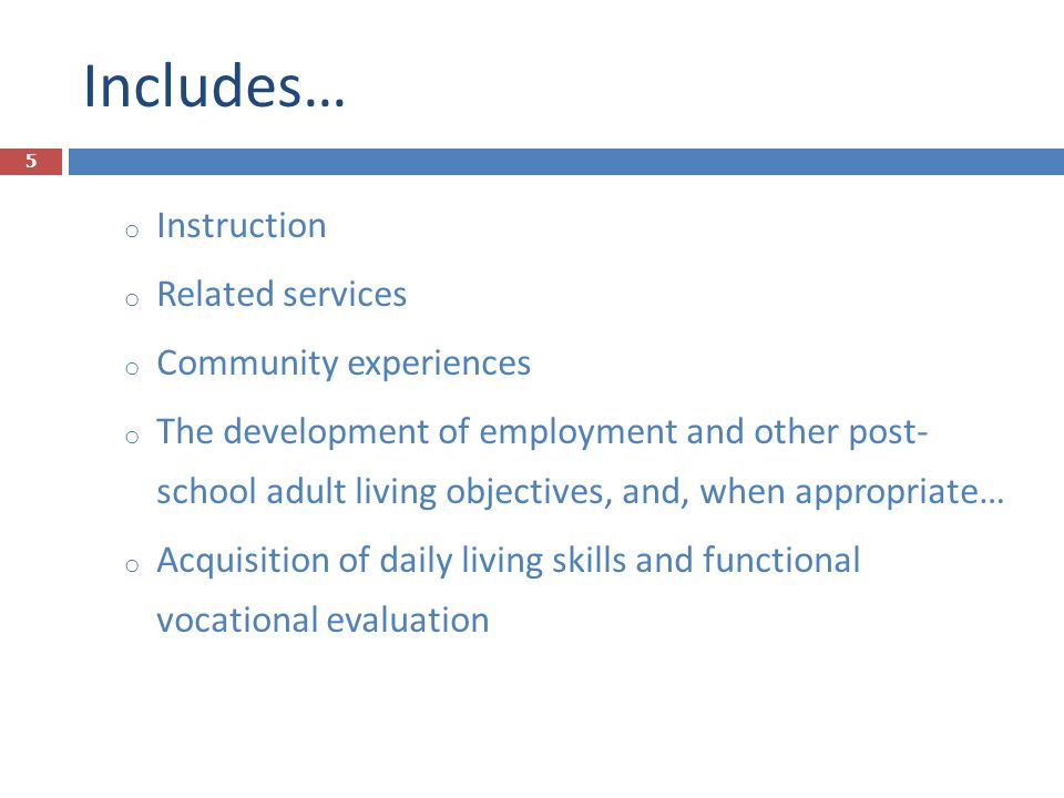  A representative of the school who: can supervise provision of specially designed instruction is knowledgeable about the general ed curriculum Cont.