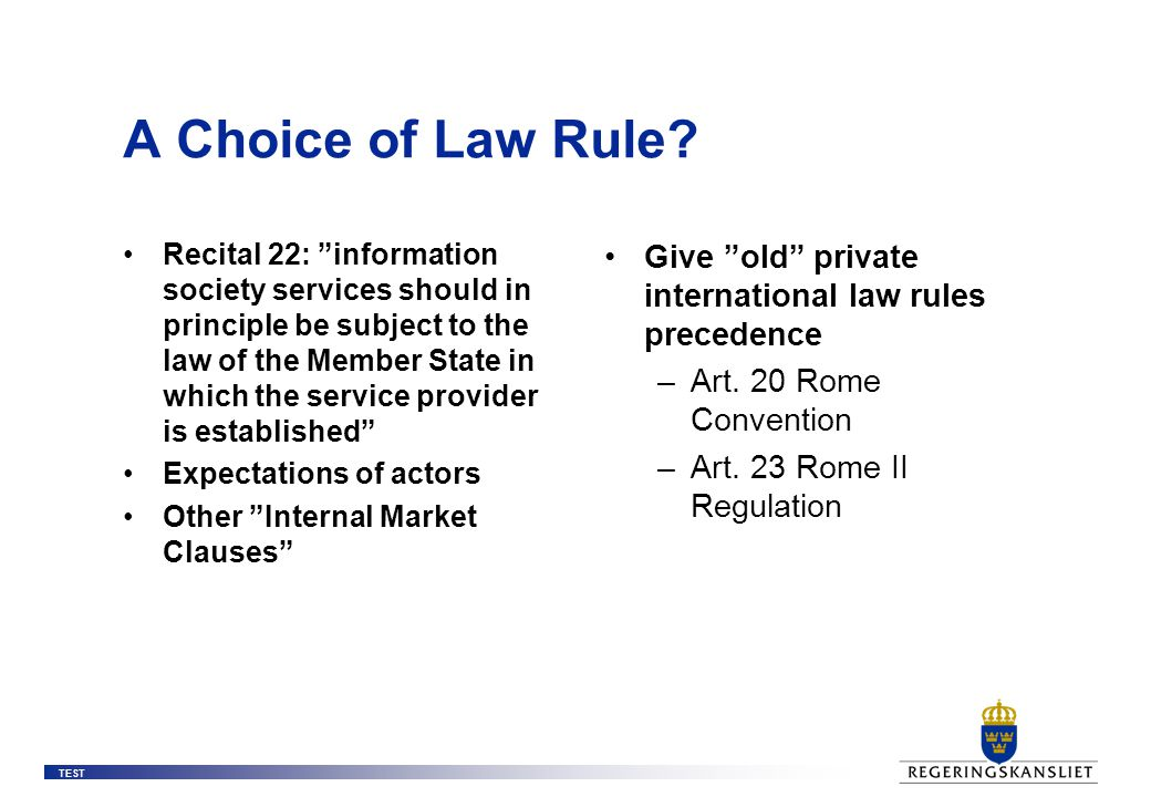 TEST A Choice of Law Rule.