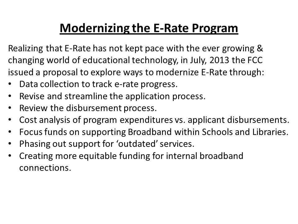 As the FCC moves to modernize E-Rate W.S.