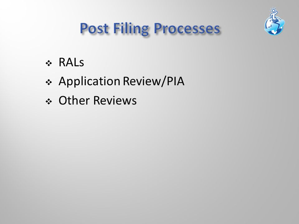  RALs  Application Review/PIA  Other Reviews