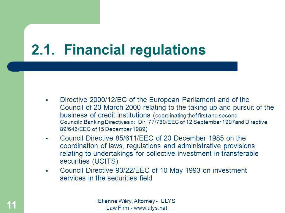 Etienne Wéry, Attorney - ULYS Law Firm - www.ulys.net 10 2.