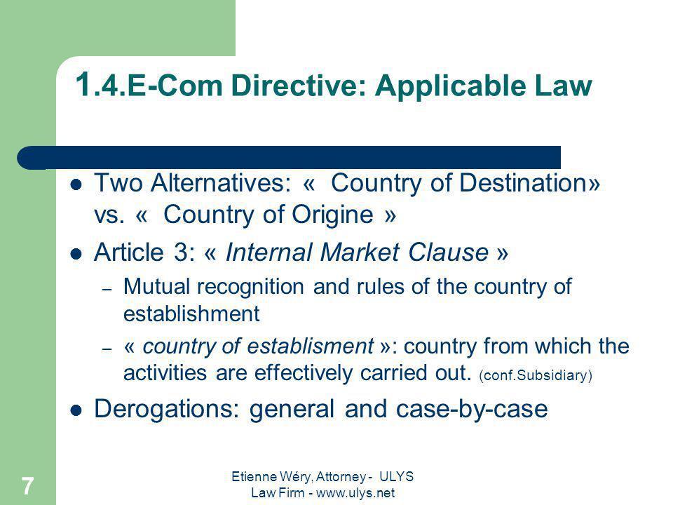 Etienne Wéry, Attorney - ULYS Law Firm - www.ulys.net 6 1.3.