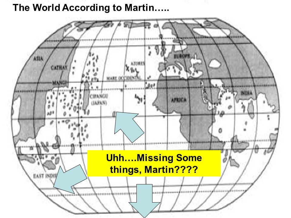 Uhh….Missing Some things, Martin???? The World According to Martin…..