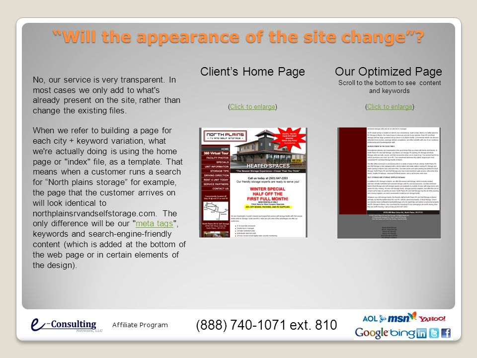 """Will the appearance of the site change""? No, our service is very transparent. In most cases we only add to what's already present on the site, rather"