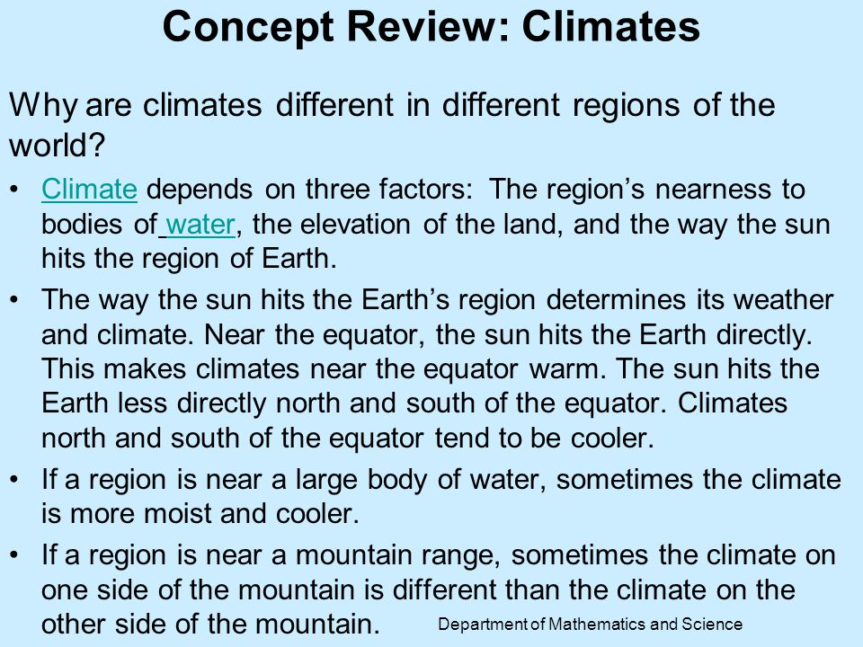 Discovery Exploration: Types of ClimatesTypes of Climates Department of Mathematics and Science