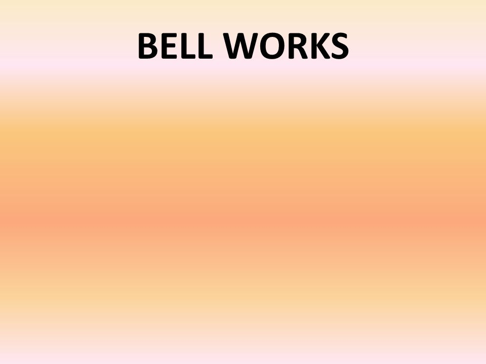 BELL WORKS