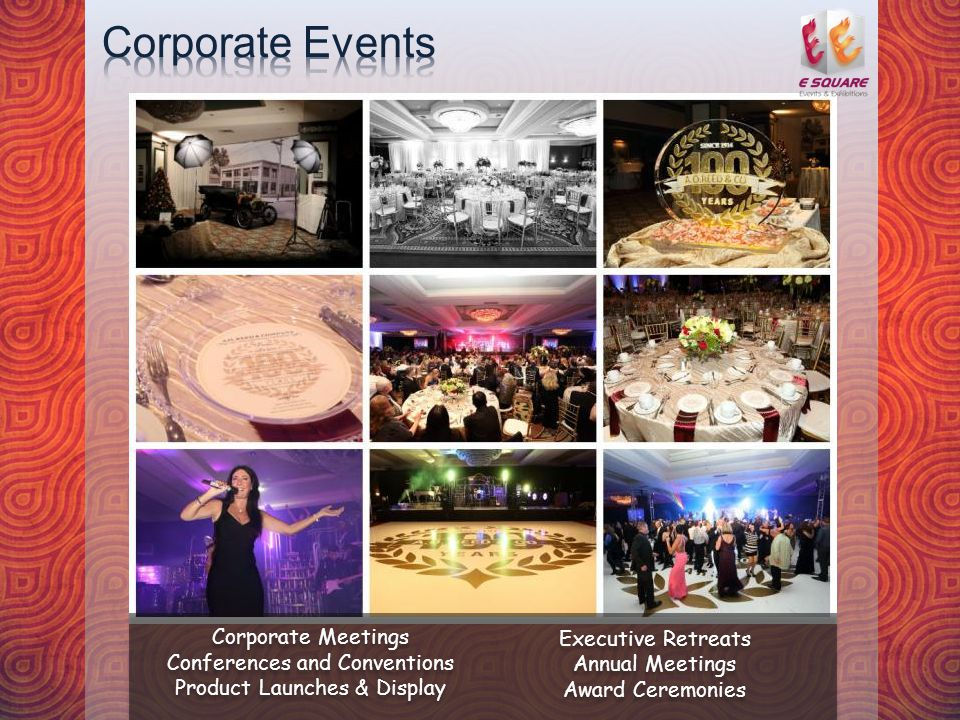 Corporate Meetings Conferences and Conventions Product Launches & Display Executive Retreats Annual Meetings Award Ceremonies Corporate Meetings Conferences and Conventions Product Launches & Display Executive Retreats Annual Meetings Award Ceremonies
