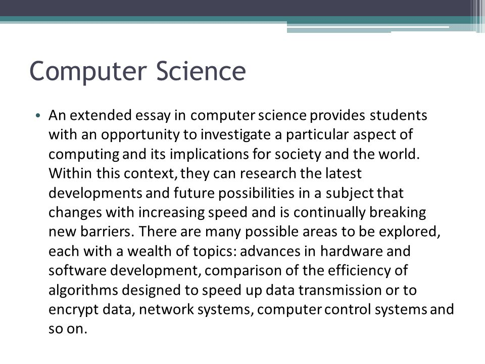 An Essay On Science Computer Science Essay Wwwgxart Scientific