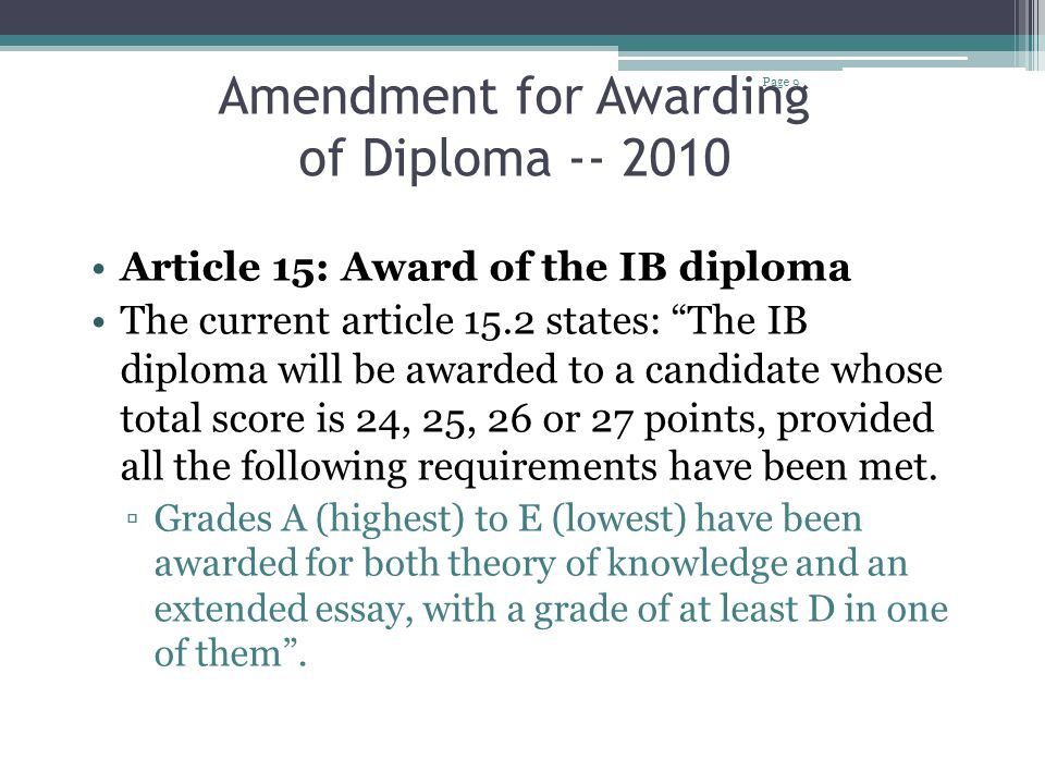Choice of Subjects The Diploma Programme subject chosen for the extended essay does not have to be one of the subjects being studied by the student for his or her diploma.