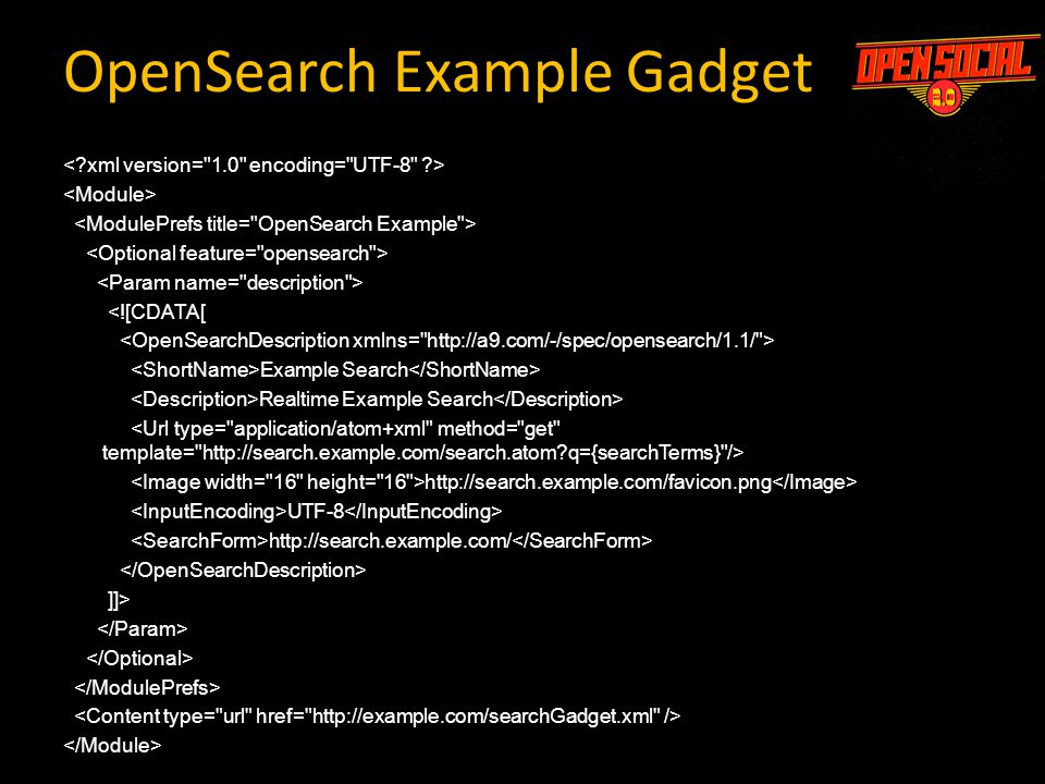 <![CDATA[ Example Search Realtime Example Search http://search.example.com/favicon.png UTF-8 http://search.example.com/ ]]> OpenSearch Example Gadget