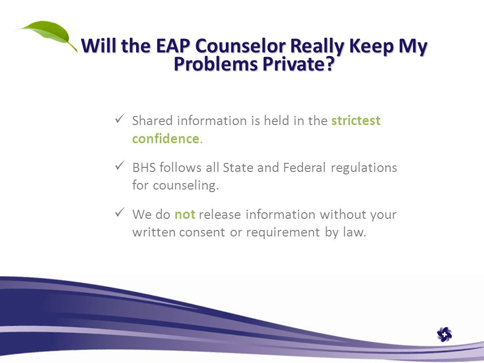 Will the EAP Counselor Really Keep My Problems Private.