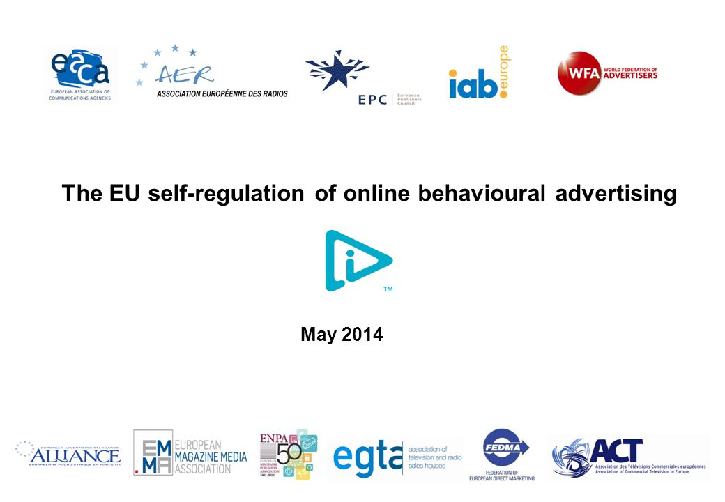 The EU self-regulation of online behavioural advertising May 2014