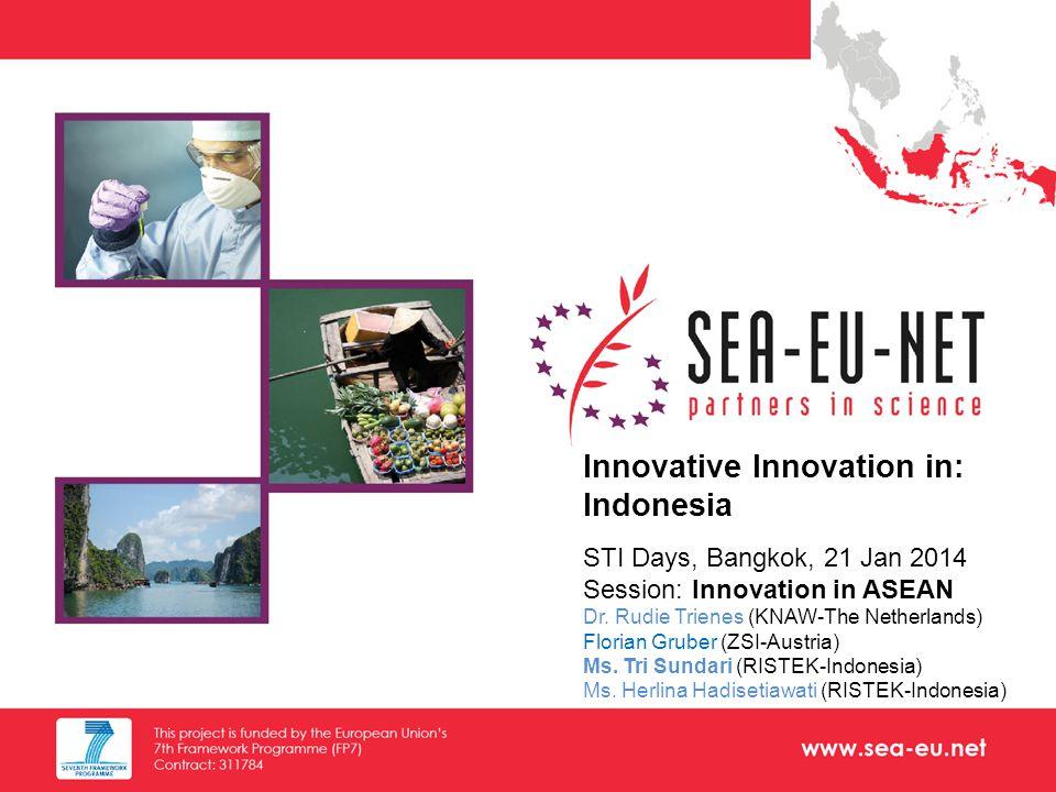 www.sea-eu.net Agenda 2 I.Context -Key Indicators -Key Players -Legal Framework -Indonesia S&T Development Framework -Regional Innovation Clusters in 6 Economic Growth Centers II.