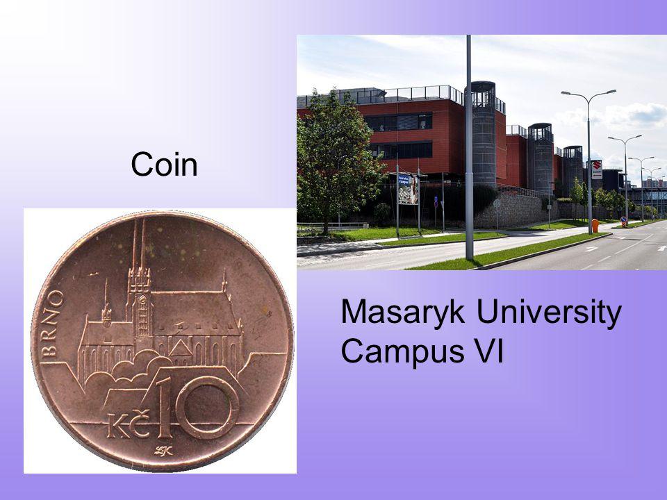 Coin Masaryk University Campus VI