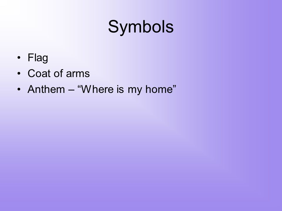 Symbols Flag Coat of arms Anthem – Where is my home