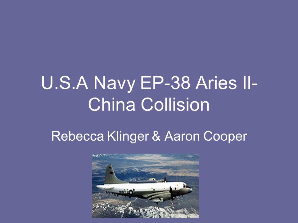 U.S.A Navy EP-38 Aries II- China Collision Rebecca Klinger & Aaron Cooper