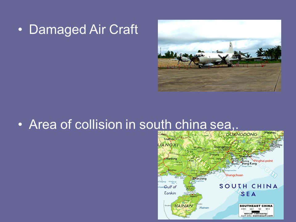 Damaged Air Craft Area of collision in south china sea,..