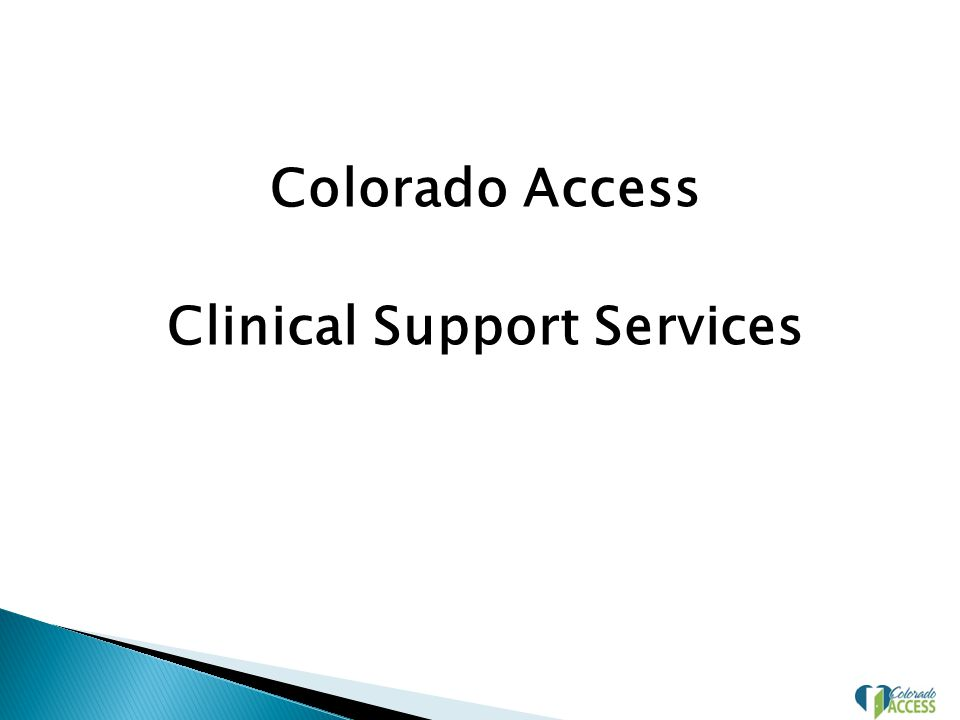 Colorado Access Clinical Support Services
