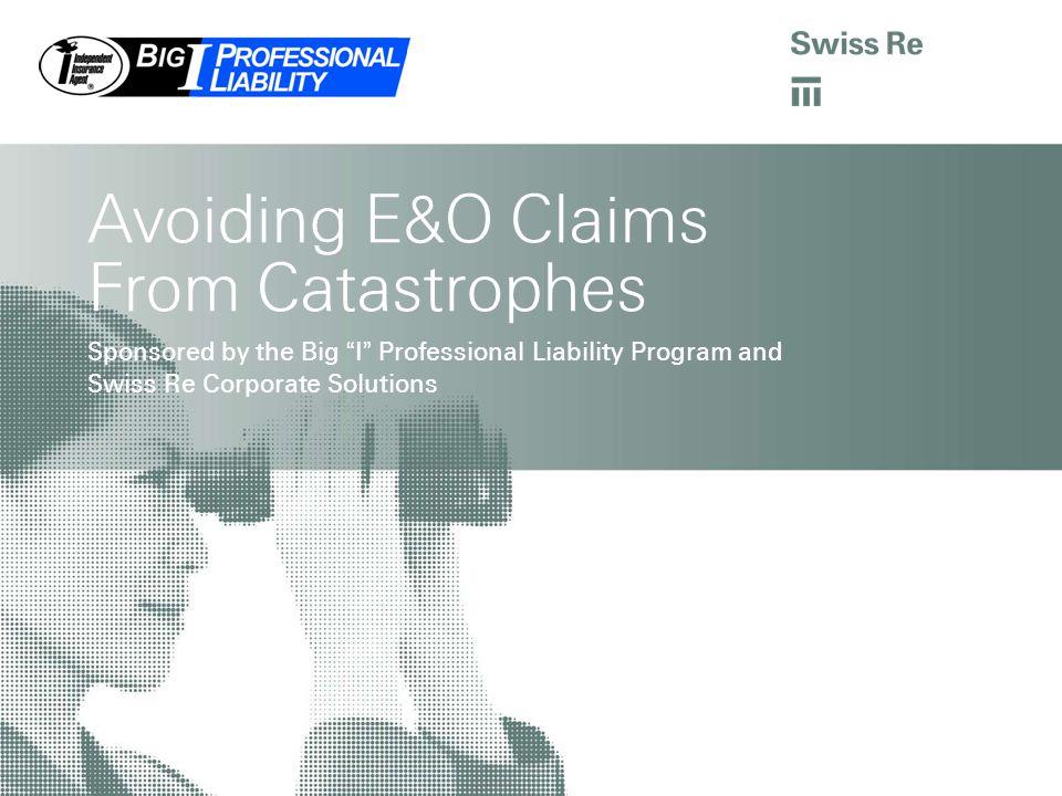 IIAA CAT Webinar | Property & Business Interruption Visit the Big I Risk Management Website at www.iiaba.net/eohappens.