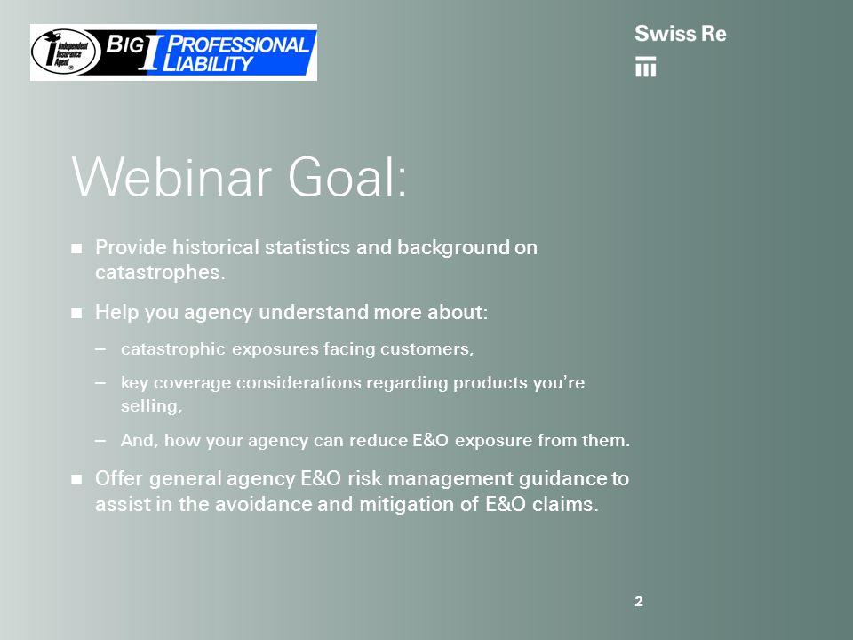 IIAA CAT Webinar | Property & Business Interruption Presenters: 3 Dr.