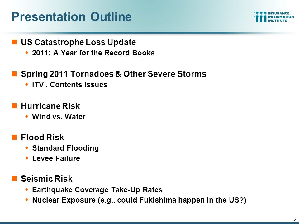 12/01/09 - 9pmeSlide – P6466 – The Financial Crisis and the Future of the P/C 6 Presentation Outline US Catastrophe Loss Update  2011: A Year for the