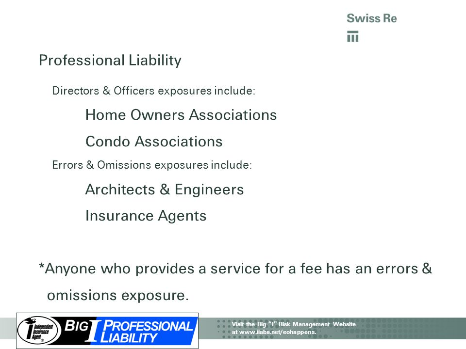 "IIAA CAT Webinar | Property & Business Interruption Visit the Big "" I "" Risk Management Website at www.iiaba.net/eohappens. Professional Liability Dir"