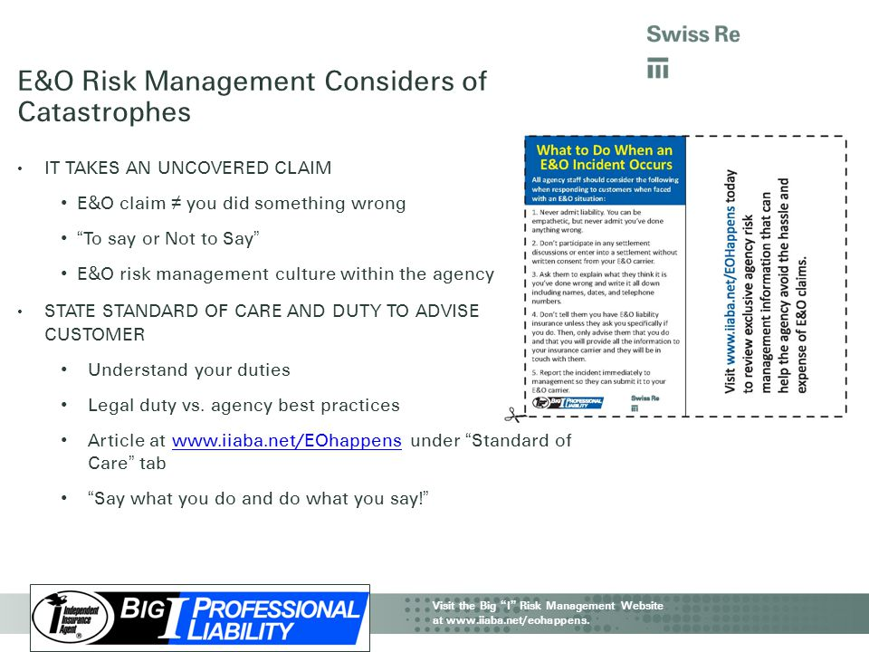 "IIAA CAT Webinar | Property & Business Interruption Visit the Big "" I "" Risk Management Website at www.iiaba.net/eohappens. E&O Risk Management Consid"