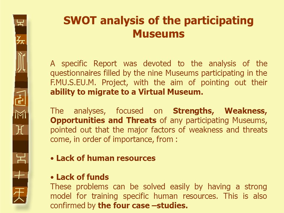 A specific Report was devoted to the analysis of the questionnaires filled by the nine Museums participating in the F.MU.S.EU.M.