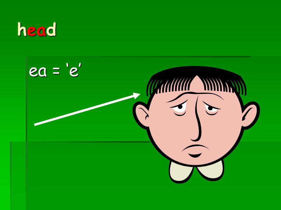 head ea = 'e'