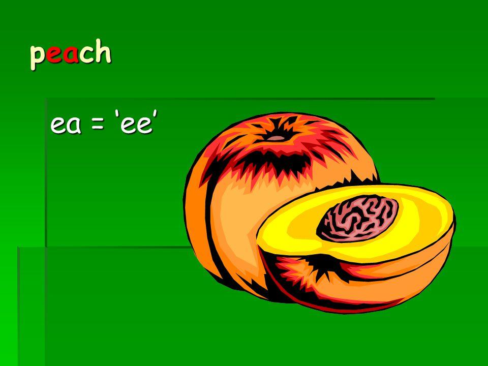 peach ea = 'ee'