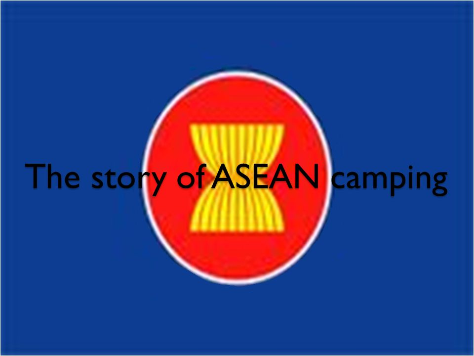 The story of ASEAN camping