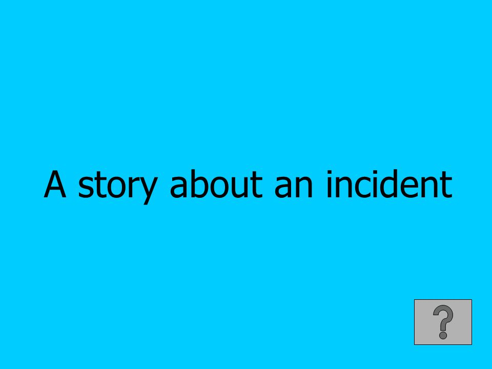 A story about an incident
