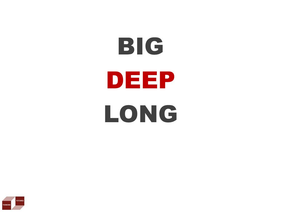 BIG DEEP LONG