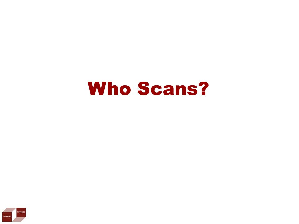 Who Scans?
