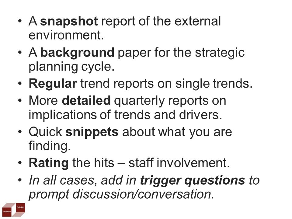 A snapshot report of the external environment. A background paper for the strategic planning cycle.