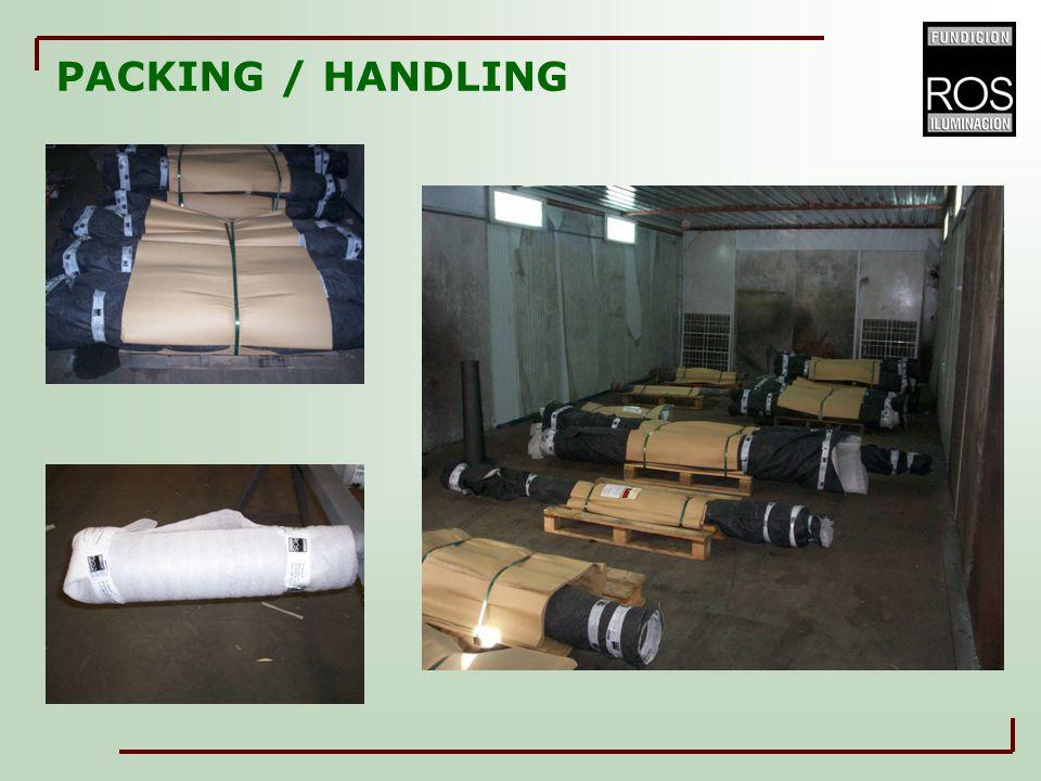 PACKING / HANDLING