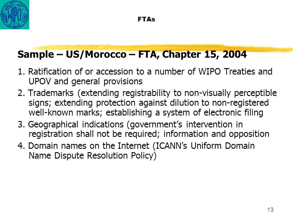 13 FTAs Sample – US/Morocco – FTA, Chapter 15, 2004 1.