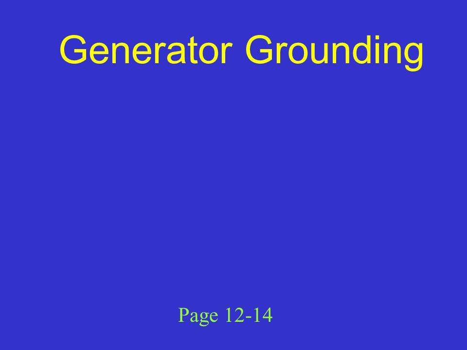 Generator Grounding Page 12-14