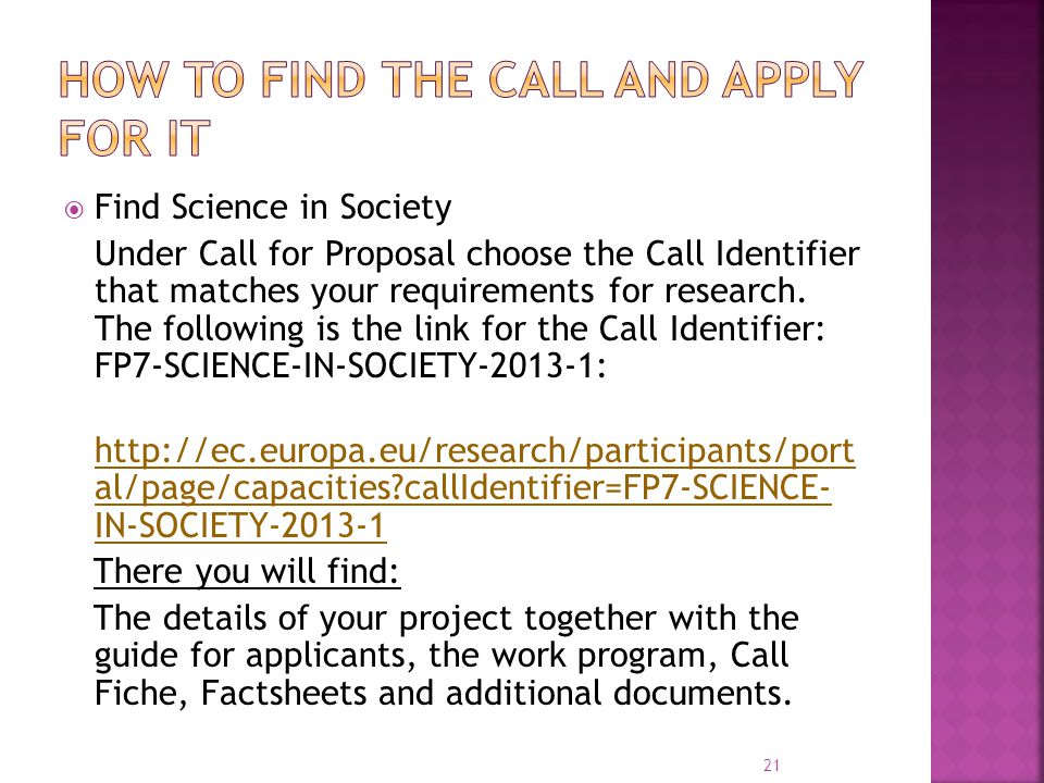  Find Science in Society Under Call for Proposal choose the Call Identifier that matches your requirements for research.