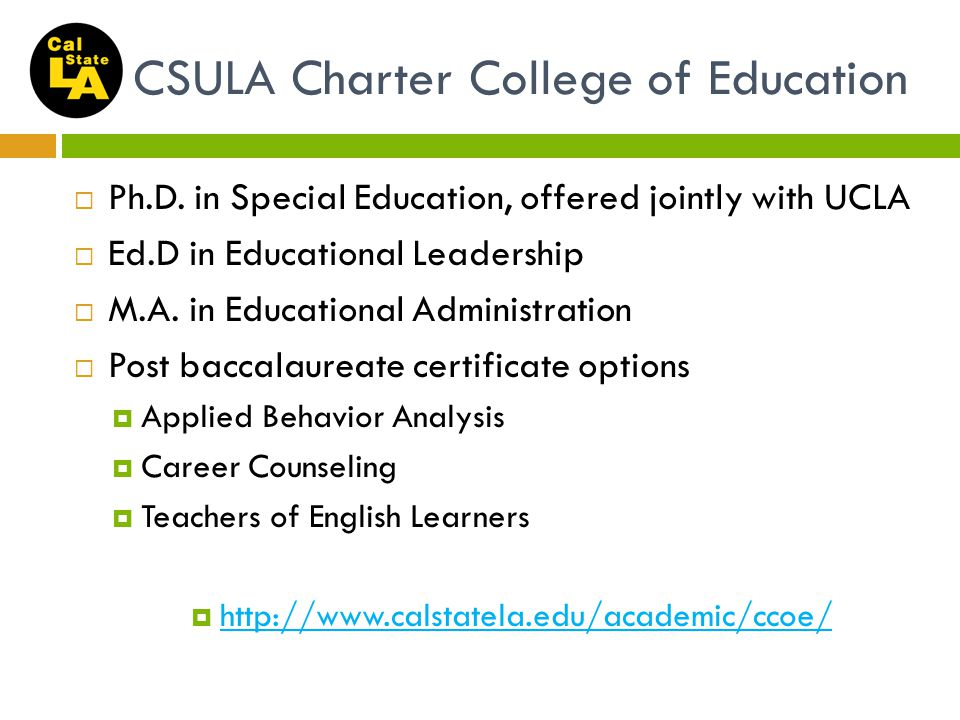 CSULA Charter College of Education  Ph.D.