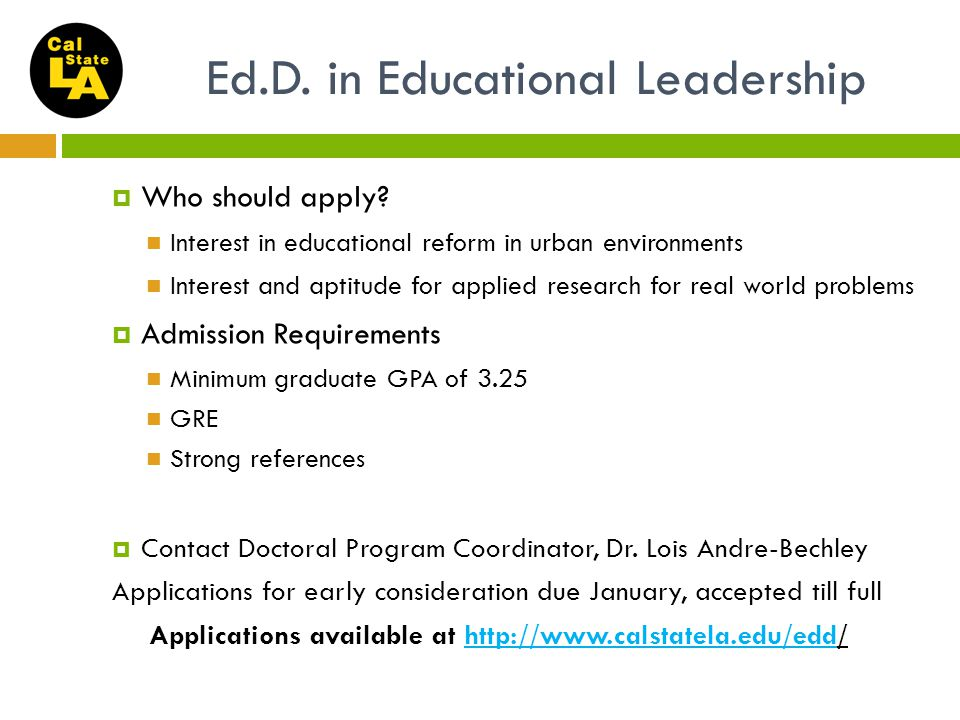 Ed.D. in Educational Leadership  Who should apply.