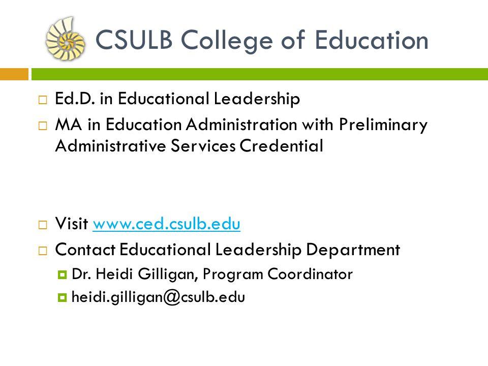Ed.D.in Education Leadership Specializations: 1. Pre K-12 2.