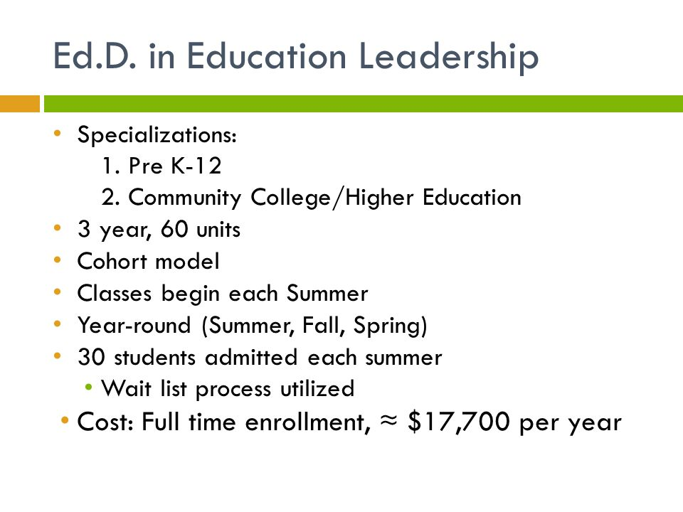 Ed.D. in Education Leadership Specializations: 1.
